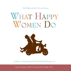 what-happy-women-do-carol-bruess